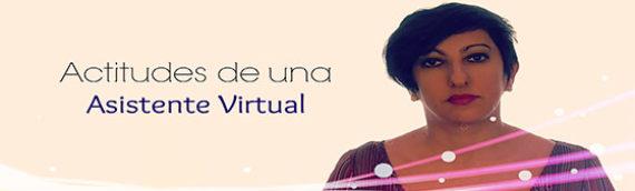 Actitudes para ser Asistente Virtual